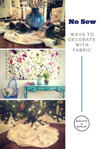 No Sew Ways To Decorate With Fabric || Biscuits & Burlap