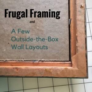 Frugal Framing || Biscuits & Burlap