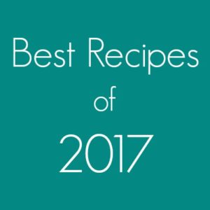 Favorite Recipes of 2017 from Biscuits and Burlap